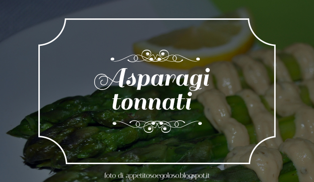asparagi tonnati