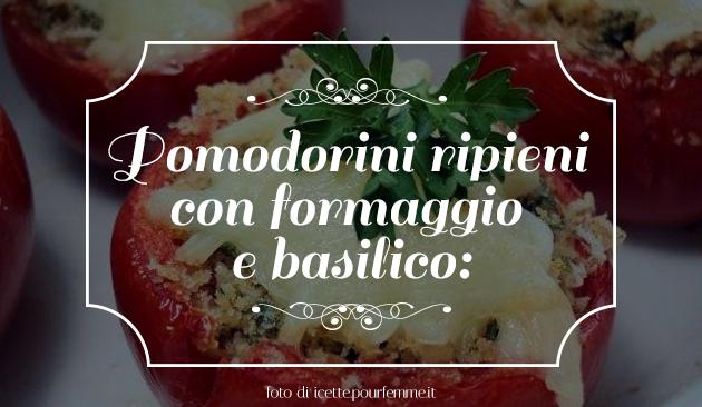 pomodorini ripieni con formaggio e basilico